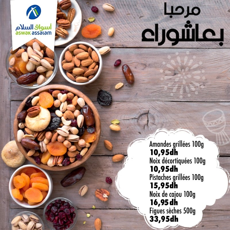 Offres مرحبا عاشوراء chez Aswak Assalam عدة عروض الفاكية