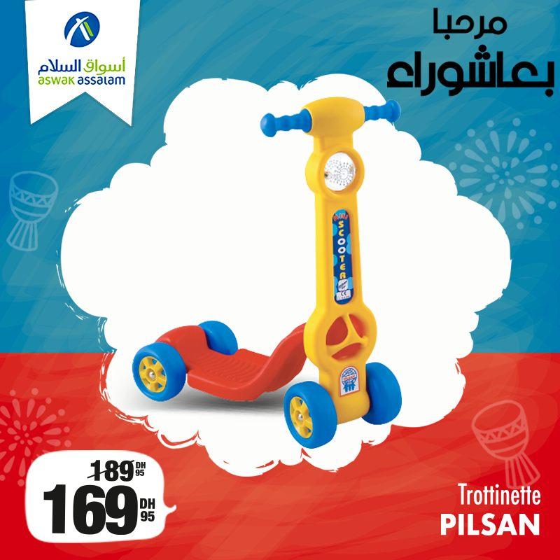 Promo Achoura chez Aswak Assalam Trottinette PILSAN 169Dhs au lieu de 189Dhs