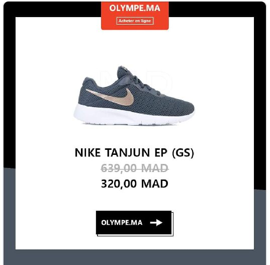 Soldes Olympe Store Chaussure NIKE TANJUN EP 320Dhs au lieu de 639Dhs