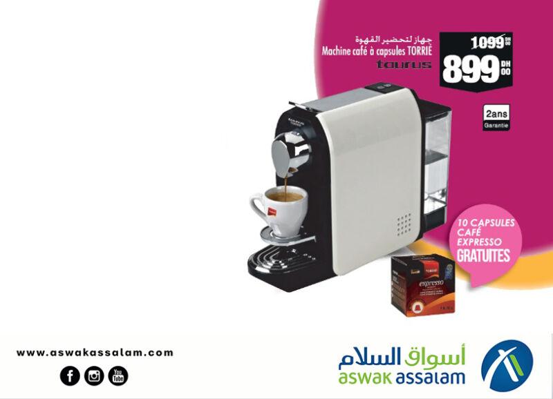 Soldes Aswak Assalam Machine café à capsules TAURUS 899Dhs au lieu de 1099Dhs