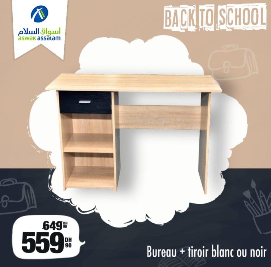 Promo Rentrée Scolaire chez Aswak Assalam Bureau + tiroir 559Dh au lieu de 649Dhs