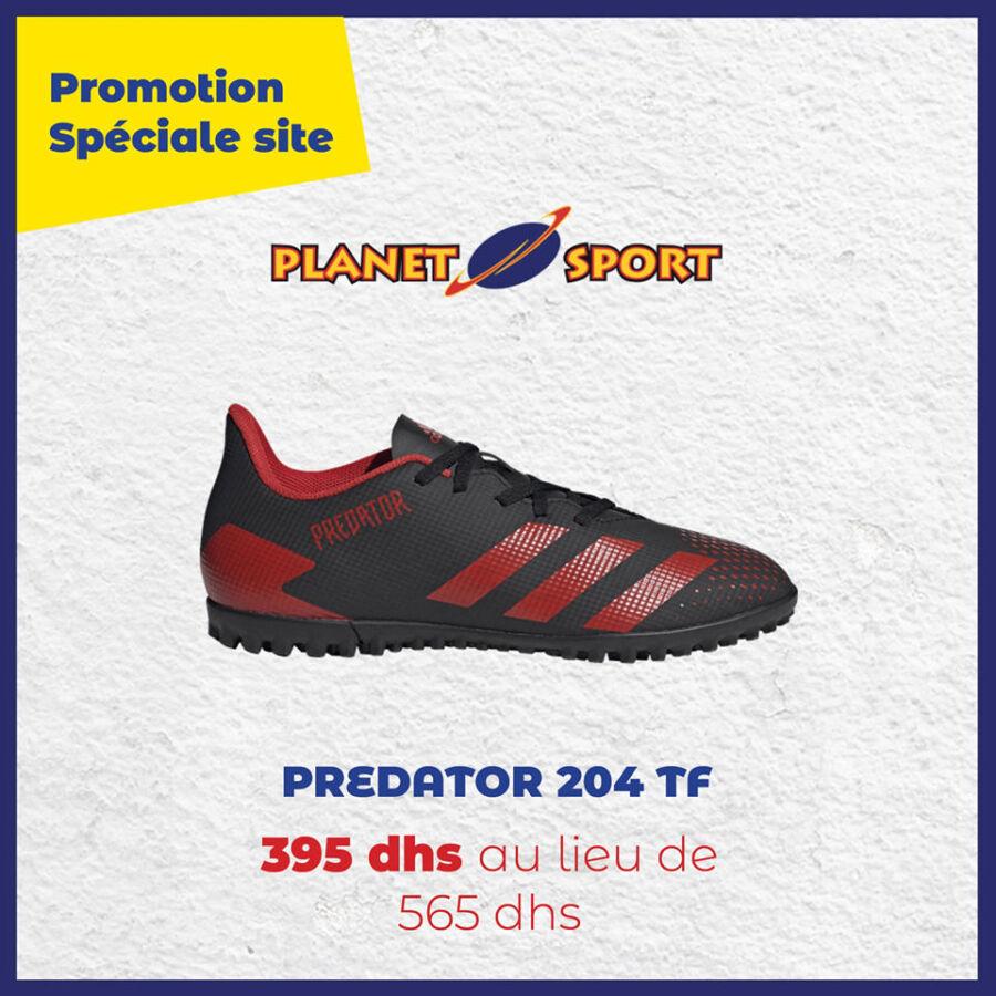 Promo en ligne PLanet Sport PREDATOR 204 TF 395Dhs au lieu de 565Dhs