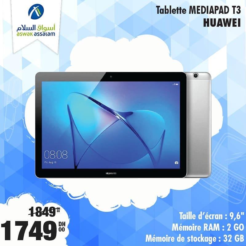 Soldes Aswak Assalam Tablette MEDIAPAD T3 HUAWEI 1749Dhs au lieu de 1849Dhs