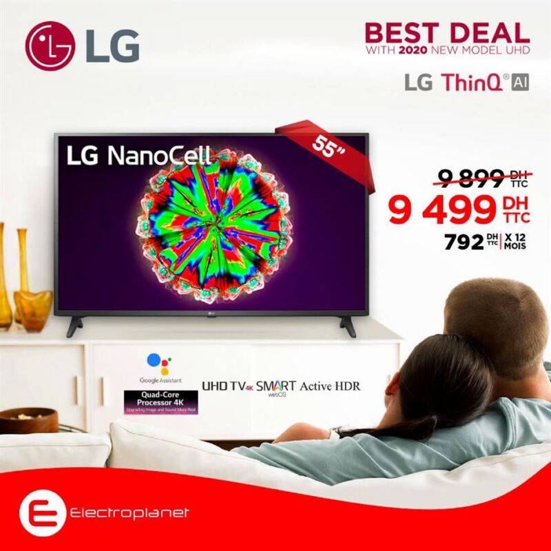 "Best Deal Electroplanet Smart TV LG NanoCell 55"" 4K 9499Dhs au lieu de 9899Dhs"