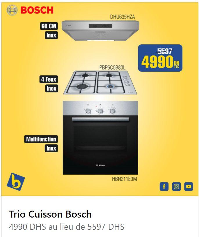 Promo Electro Bousfiha Trio Cuisson BOSCH 4990Dhs au lieu de 5597Dhs
