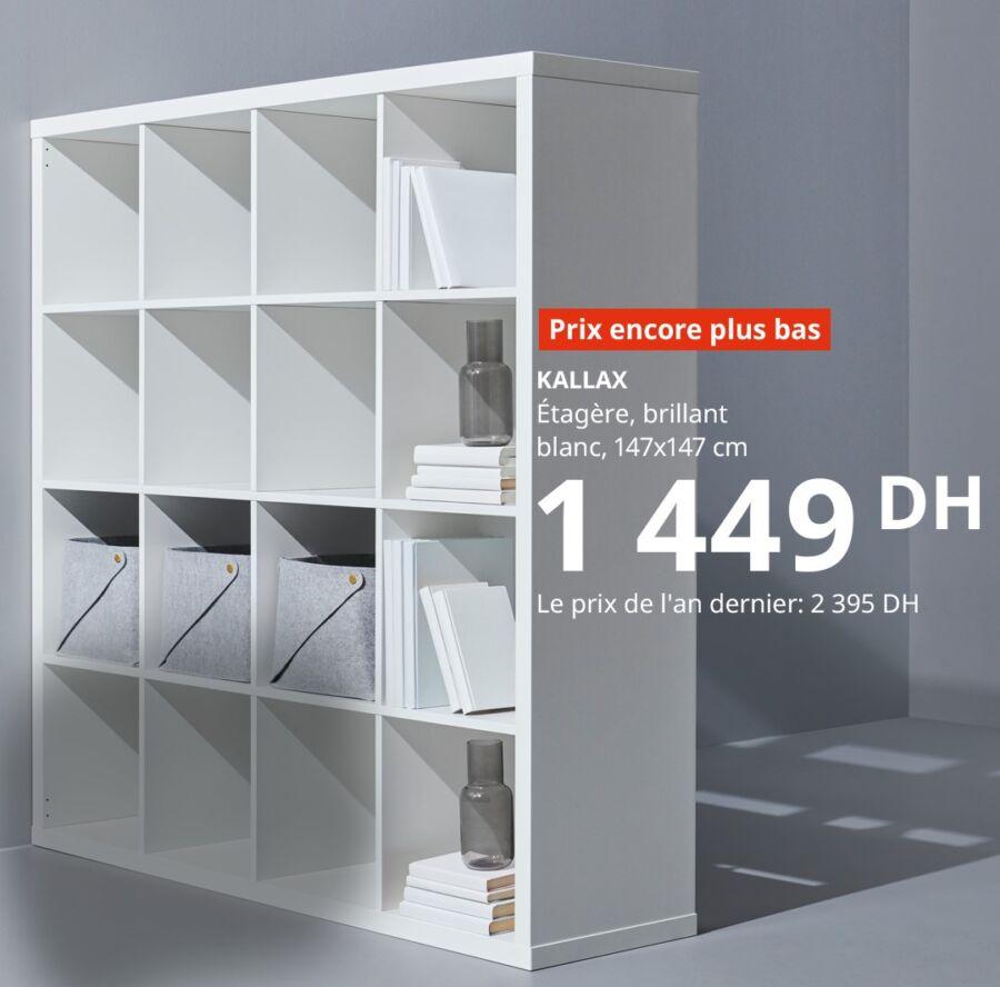 Soldes Ikea Maroc Etagère brillant KALLAX 1449Dh au lieu de 2395Dhs