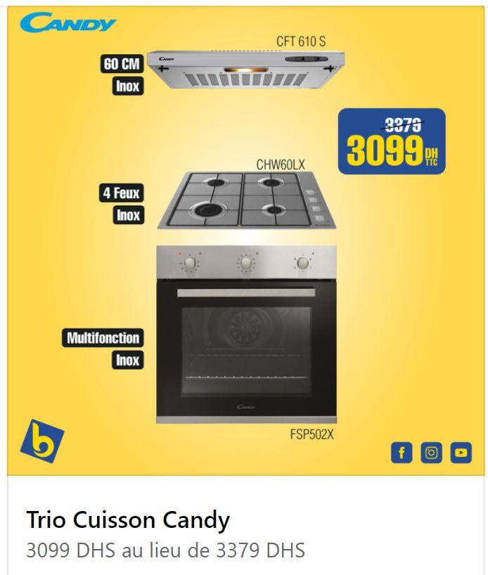 Promo Electro Bousfiha Trio Cuisson CANDY 3099Dhs au lieu de 3379Dhs