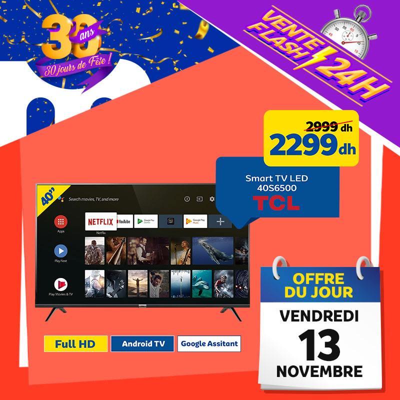 Vente Flash Aujourd'hui Seulement chez Marjane Smart TV 40° TCL 2299Dhs au lieu de 2999Dhs