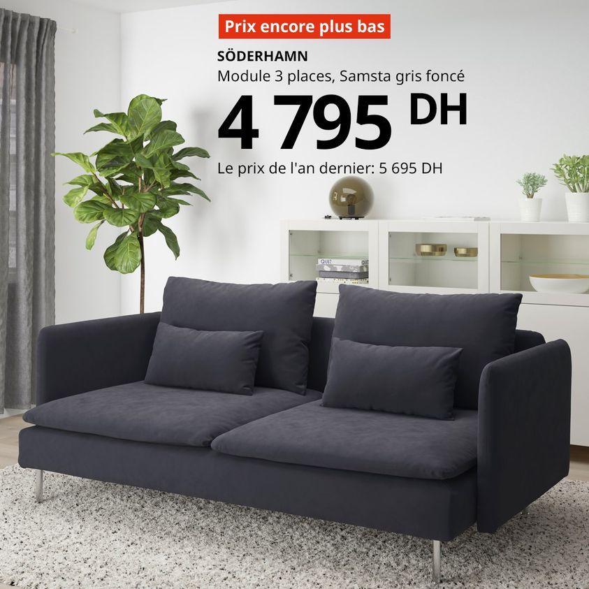 Prix encore plus bas Ikea Maroc Canapé 3 places SODERHAMN 4795Dhs au lieu de 5695Dhs