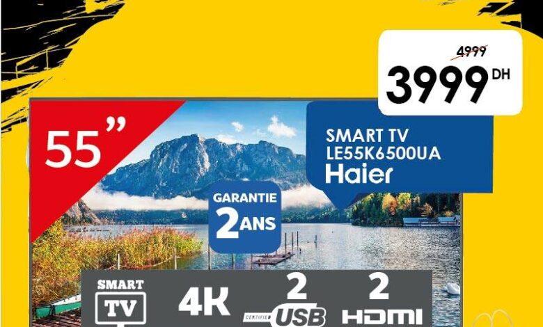 Offre Black Friday Marjane Smart TV 55° 4K HAIR 3999Dhs au lieu de 4999Dhs