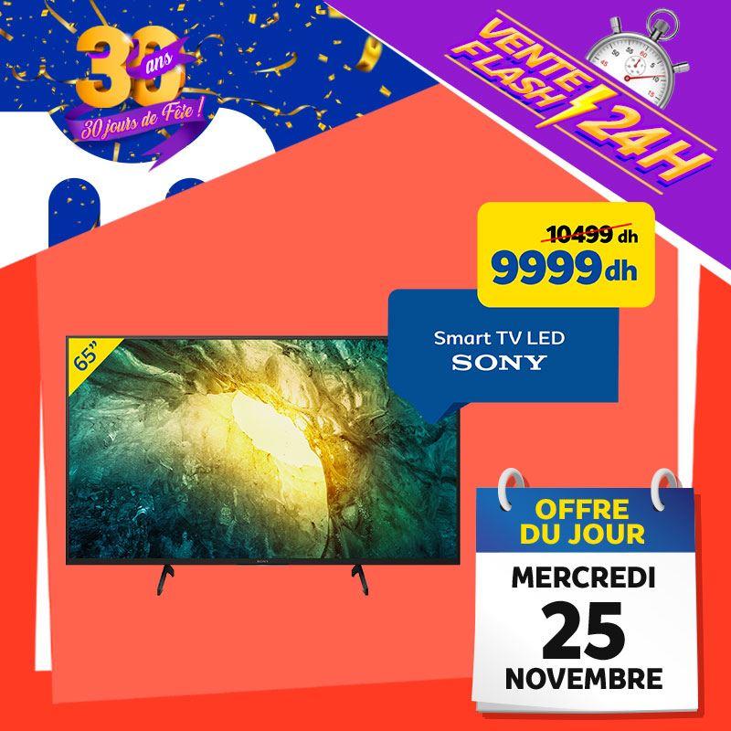 Vente Flash Aujourd'hui Seulement chez Marjane Smart TV 65° SONY 9999Dhs au lieu de 10499Dhs