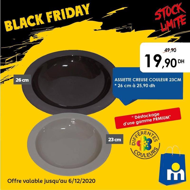 Offre Black Friday Marjane Assiette creuse 23cm 20Dhs au lieu de 50Dhs