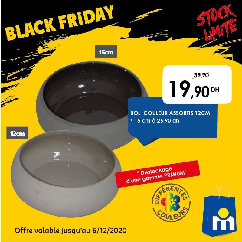 Offre Black Friday Marjane Bol 12cm couleur assortis 20Dhs au lieu de 40Dhs