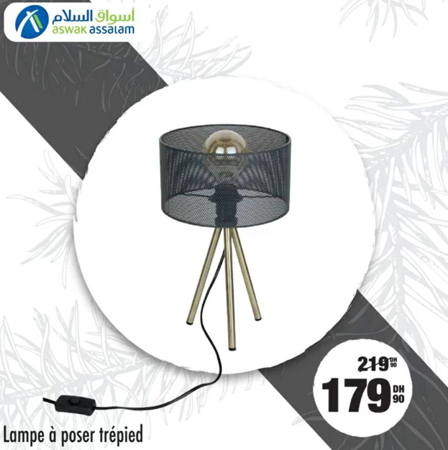 Soldes Aswak Assalam Lampe à poser Trépied 179Dhs au lieu de 219Dhs