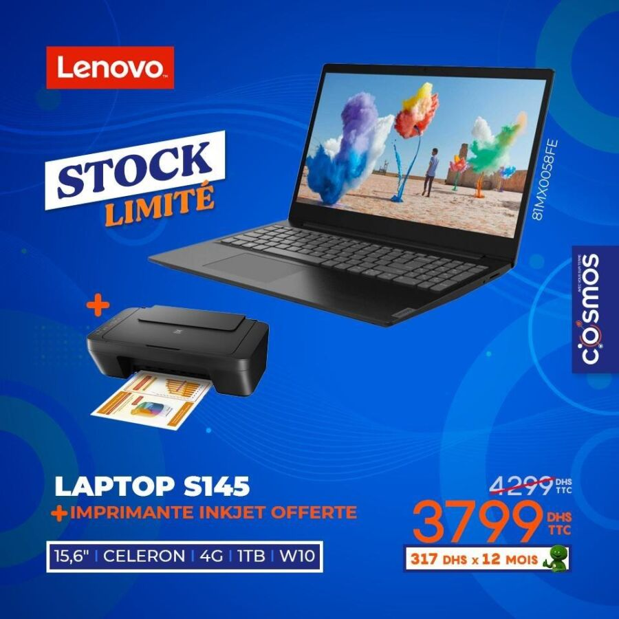 Promo Cosmos Electro laptop LENOVO S145 + Imprimante 3799Dhs au lieu de 4299Dhs