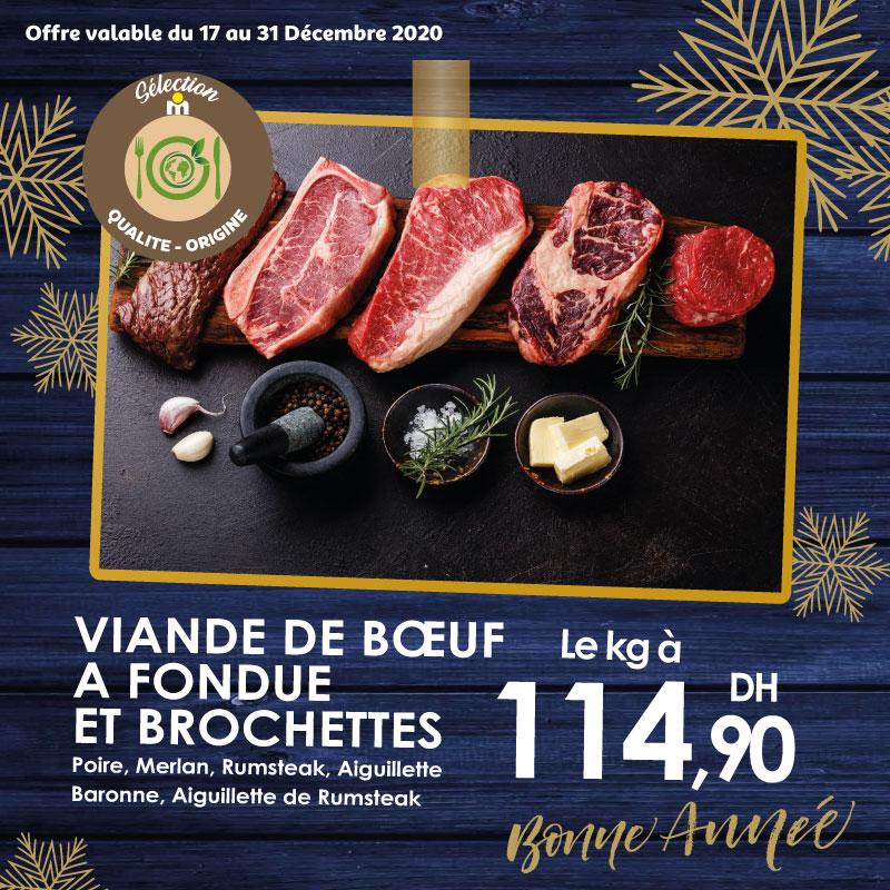 Offres festives chez Marjane Viande de Bœuf a fondue et brochettes 115Dhs du 17 au 31 décembre 2020