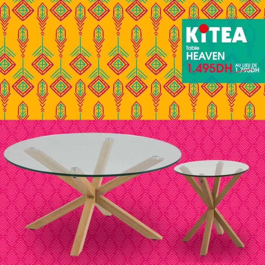 Prix Spécial chez Kitea Table HEAVEN à 1495Dhs au lieu de 1795Dhs