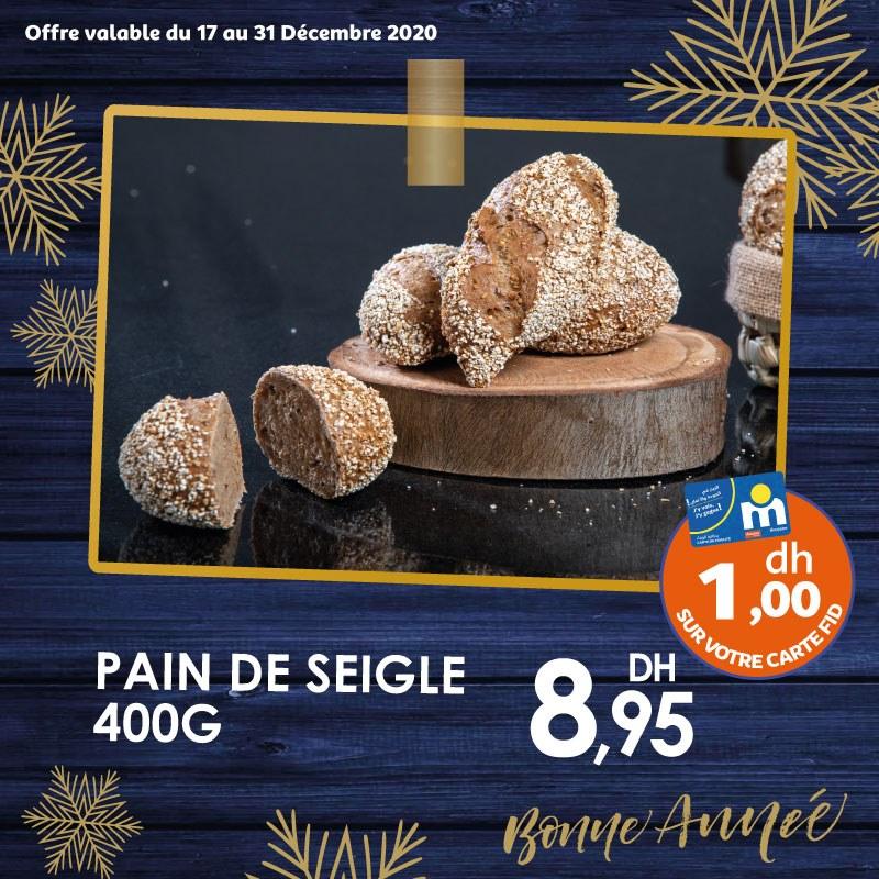Offres festives chez Marjane Pain de Seigle 400g 9Dhs du 17 au 31 décembre 2020