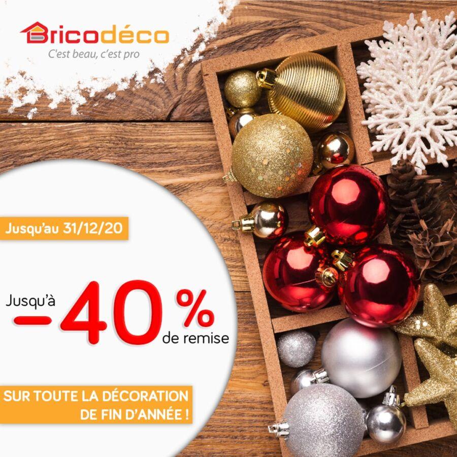Promotion fin d'année chez Bricodéco -40% de remise Jusqu'au 31 Décembre 2020