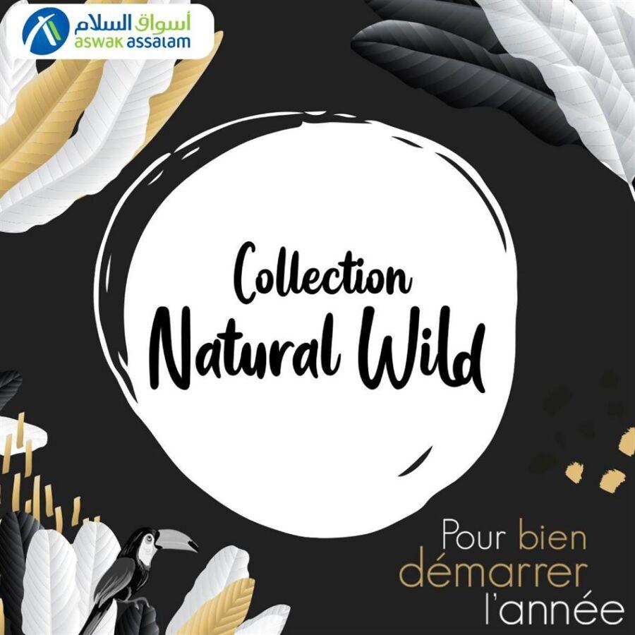 Nouvelle Collection Natural Wild chez Aswak Assalam du 16 Janvier au 2 Février 2021