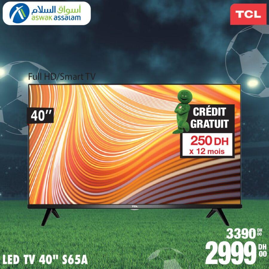 Soldes chez Aswak Assalam Smart TV TCL 40° Full HD 2999Dhs au lieu de 3390Dhs