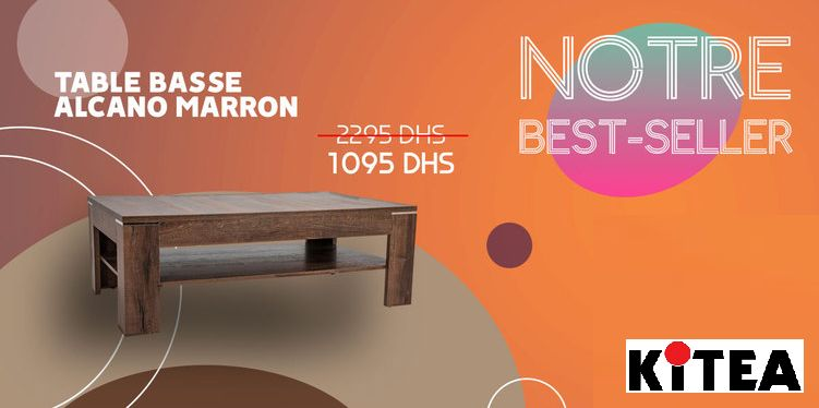 Best-Seller chez Kitea Table basse ALCANO marron 1095Dhs au lieu de 2295Dhs