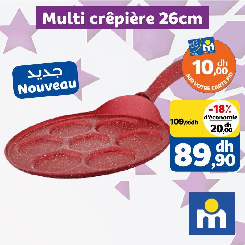 Soldes chez Marjane Multi crêpière 26cm 89.9Dhs au lieu de 109.9Dhs