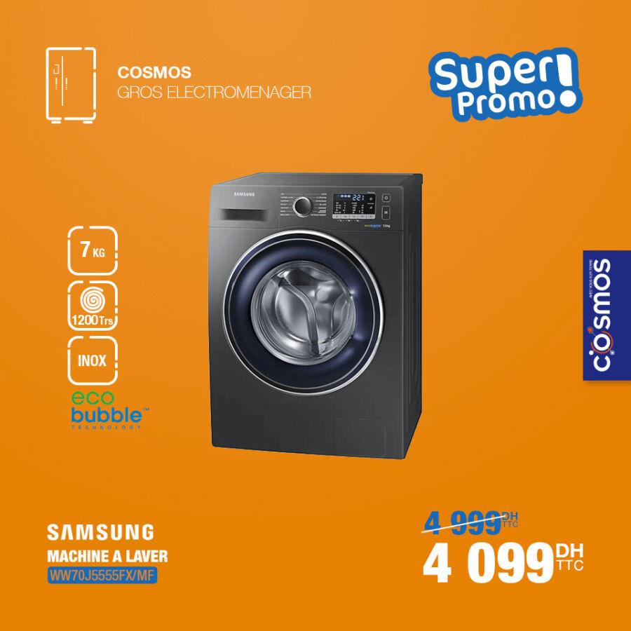 Super Promo Cosmos Electro Machine à laver SAMSUNG ECO BUBBLE 4099Dhs au lieu de 4999Dhs