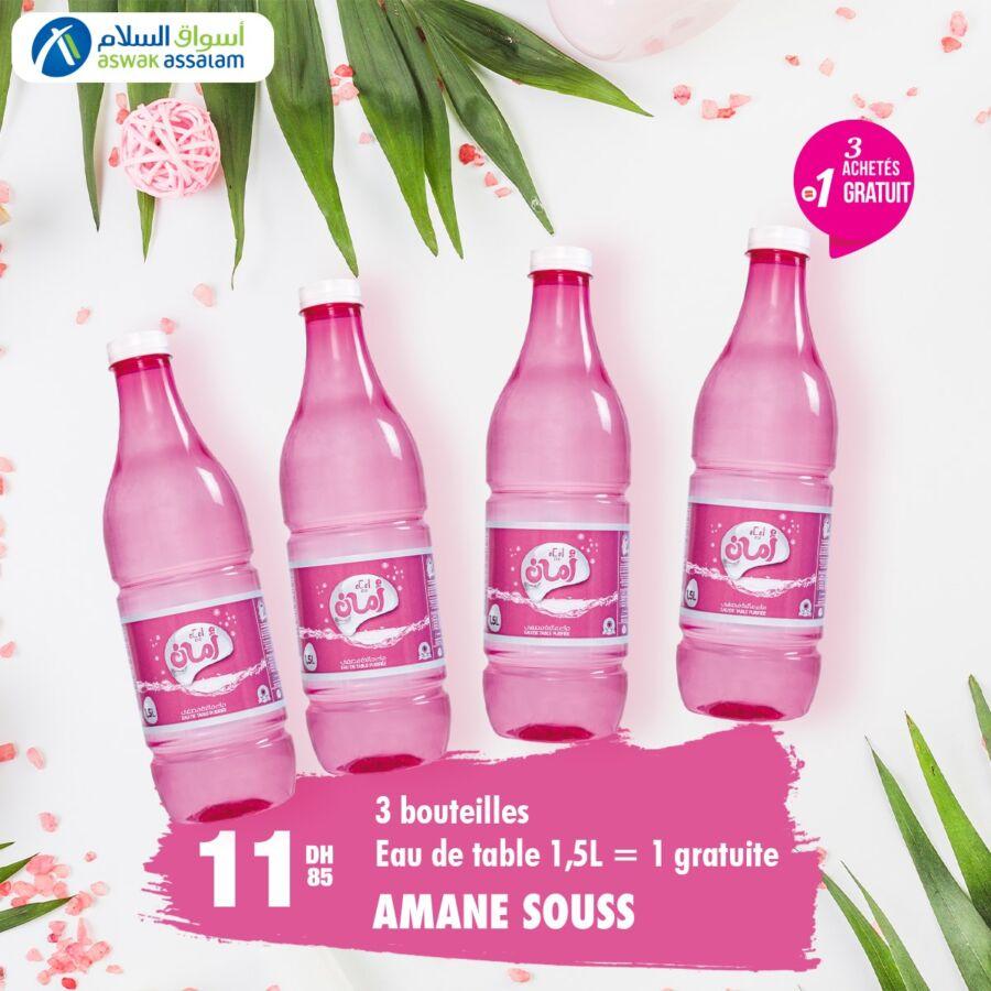 Offre gratuité chez Aswak Assalam Acheté 3 Bouteilles Amane Souss la 4ème est offerte