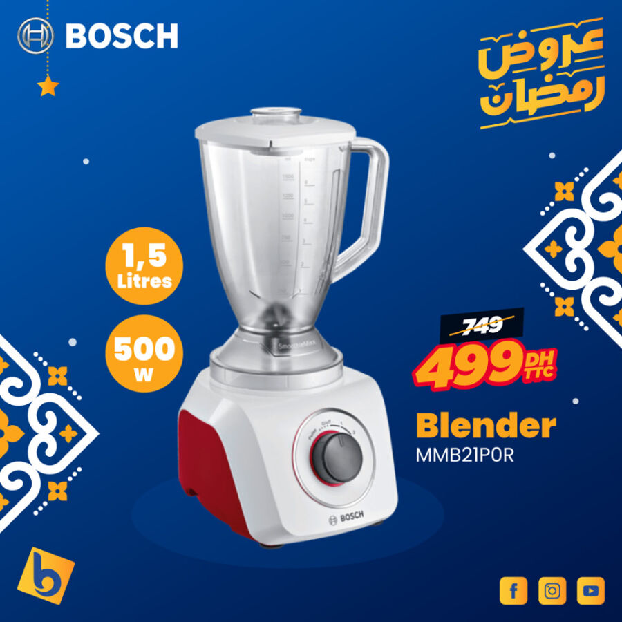 Soldes Electro Bousfiha Blender 1.5L BOSCH 499Dhs au lieu de 749Dhs