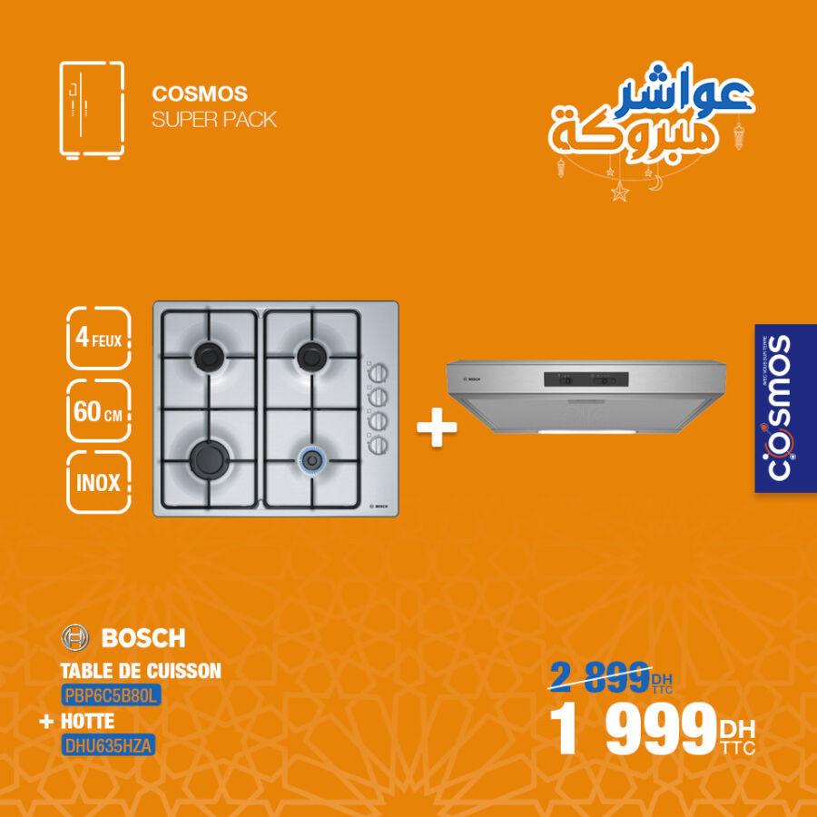 Promo pack Cosmos Electro Table cuisson + Hotte BOSCH 1999Dhs au lieu de 2899Dhs