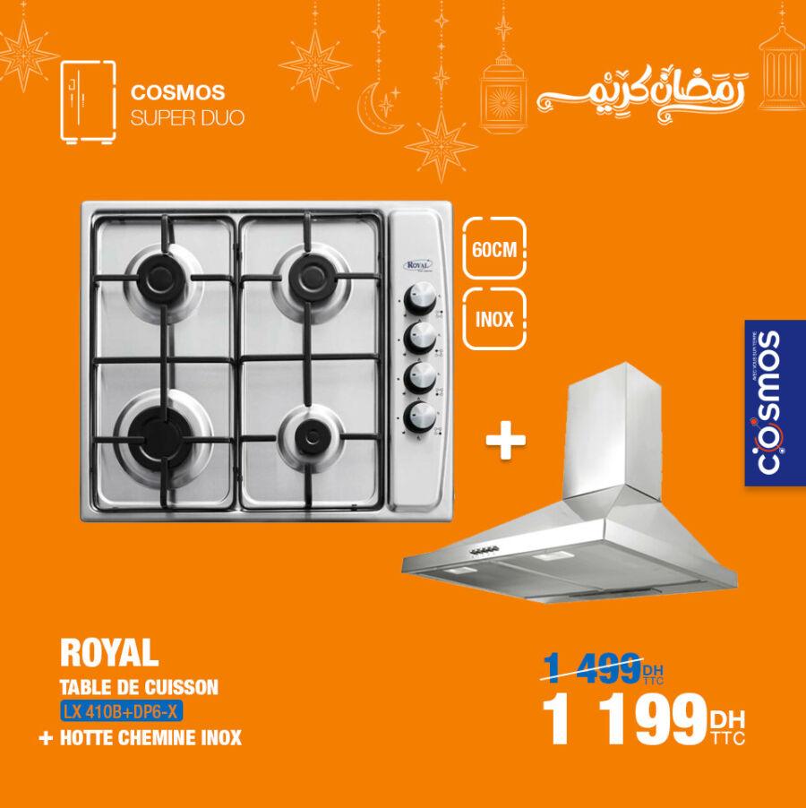 Soldes Cosmos Electro Table de cuisson + Hotte ROYAL 1199Dhs au lieu de 1499Dhs
