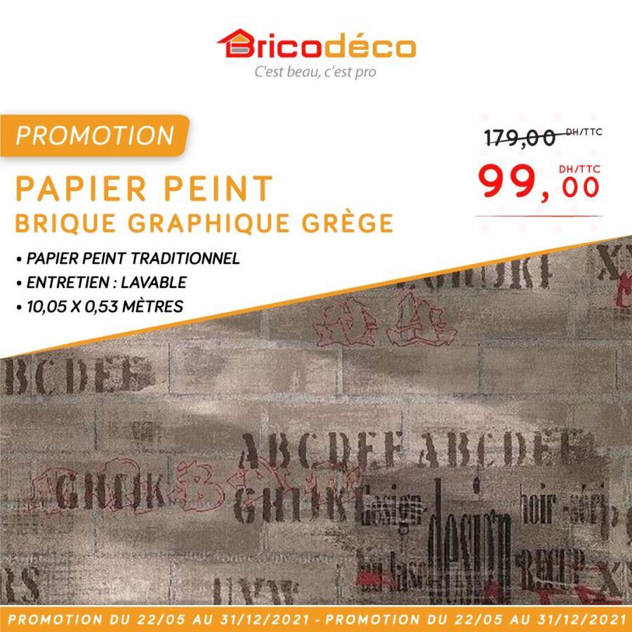 Promotion chez Bricodéco Papier Peint brique  graphique GREGE 99Dhs au lieu de 179Dhs