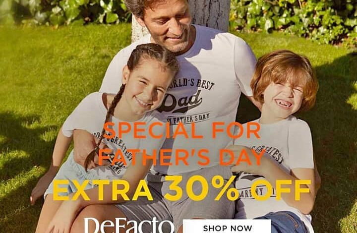 Promotion Spécial Father's Day chez Defacto Maroc EXTRA 30% OFF